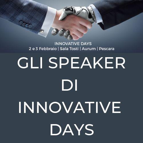 Innovative Days: chi saranno gli speakers dell'evento?